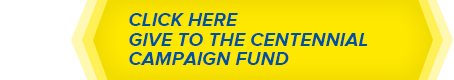 Give to the Centennial Campaign Fund